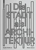 Die Stadt als Architektur (eBook, PDF)