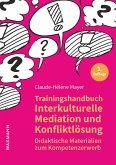 Trainingshandbuch Interkulturelle Mediation und Konfliktlösung (eBook, PDF)