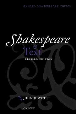 Shakespeare and Text: Revised Edition - Jowett, John
