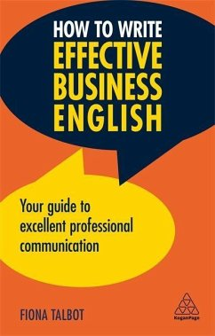 How to Write Effective Business English - Talbot, Fiona
