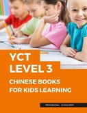 Yct Level 3 Chinese Books for Kids Learning: New 2019 Practice Standard Course with Full Basic Language Cards Mandarin Characters Writing with Pinyin