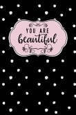 You Are Beautiful: Dot Grid Bullet Planner for Busy Moms. Turn Your Chaos Into Calm. White Dots on Black
