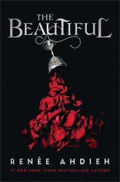 The Beautiful - Ahdieh, Renée