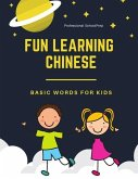 Fun Learning Chinese Basic Words for Kids: New 2019 Standard Course with Full Basic Mandarin Chinese Vocabulary Flashcards for Children or Beginners (