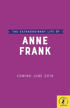 The Extraordinary Life of Anne Frank - Puffin; Scott, Kate