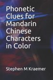 Phonetic Clues for Mandarin Chinese Characters in Color