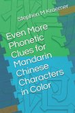 Even More Phonetic Clues for Mandarin Chinese Characters in Color