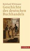Geschichte des deutschen Buchhandels (eBook, ePUB)