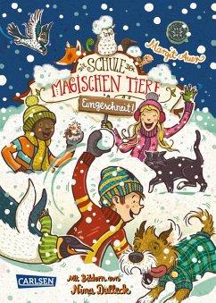 Eingeschneit! Ein Winterabenteuer / Die Schule der magischen Tiere (eBook, ePUB) - Auer, Margit