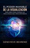 El Poder Invisible de la Visualización (Traducción: David De Angelis) (eBook, ePUB)