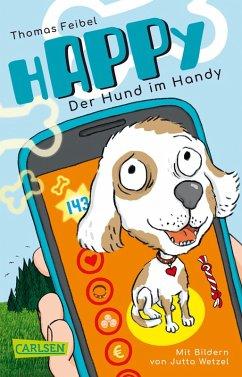 hAPPy - Der Hund im Handy (eBook, ePUB) - Feibel, Thomas