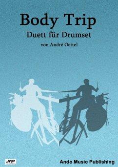 Body Trip (eBook, PDF) - Oettel, André