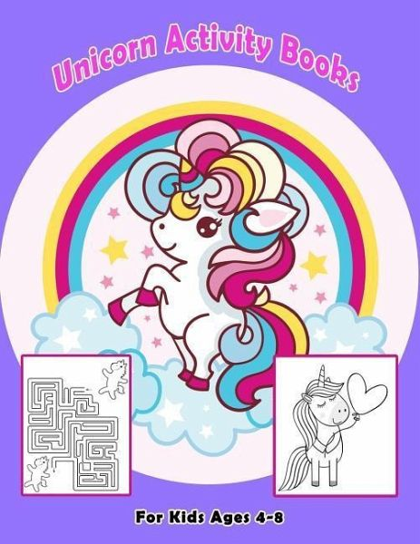 Unicorn Activity Books for Kids Ages 4-8: Fantasy Story with Coloring Page  for Boys, Girls, Toddlers, Preschoolers