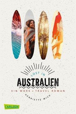Lost in Australien (eBook, ePUB) - Wich, Henriette