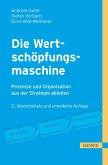 Die Wertschöpfungsmaschine - Prozesse und Organisation strategiegerecht gestalten (eBook, PDF)