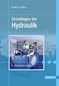 Grundlagen der Hydraulik (eBook, PDF) - Grollius, Horst-Walter