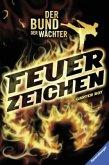 Feuerzeichen / Der Bund der Wächter Bd.1 (Restauflage)