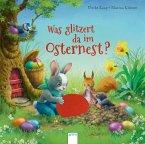 Was glitzert da im Osternest? (Mängelexemplar)