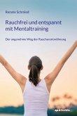 Rauchfrei und entspannt mit Mentaltraining (eBook, ePUB)