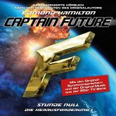Captain Future, Die Herausforderung, Folge 1: Stunde Null (MP3-Download)