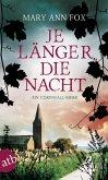 Je länger die Nacht / Gärtnerin Mags Blake Bd.4 (eBook, ePUB)