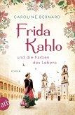 Frida Kahlo und die Farben des Lebens (eBook, ePUB)