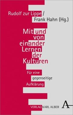 Mit und von einander Lernen der Kulturen (eBook, PDF)