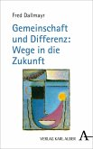 Gemeinschaft und Differenz: Wege in die Zukunft (eBook, PDF)