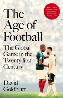 The Age of Football - Goldblatt, David