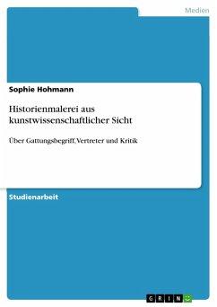 Historienmalerei aus kunstwissenschaftlicher Sicht (eBook, PDF)