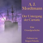 A. J. Mordtmann: Der Untergang der Carnatic. (MP3-Download)