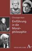 Einführung in die Moralphilosophie (eBook, PDF)