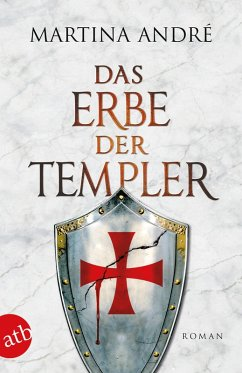 Das Erbe der Templer / Die Templer Bd.4 (eBook, ePUB) - André, Martina