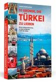 111 Gründe, die Türkei zu lieben