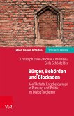 Bürger, Behörden und Blockaden (eBook, PDF)