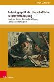 Autobiographik als ritterschaftliche Selbstverständigung (eBook, PDF)