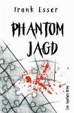 Phantomjagd / Hauptkommissar Karl Hansen Bd.3
