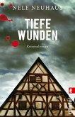 Tiefe Wunden / Oliver von Bodenstein Bd.3