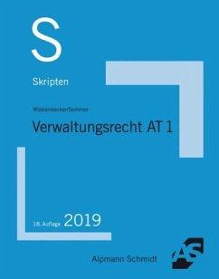 Skript Verwaltungsrecht AT 1 - Wüstenbecker, Horst; Sommer, Christian