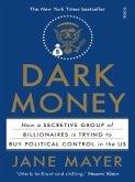 Dark Money (eBook, ePUB)