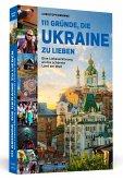 111 Gründe, die Ukraine zu lieben