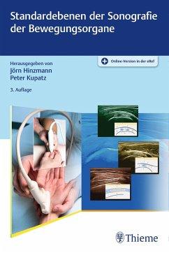 Standardebenen der Sonografie der Bewegungsorgane - Hinzmann, Jörn; Kupatz, Peter