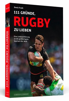 111 Gründe, Rugby zu lieben - Frank, Denis
