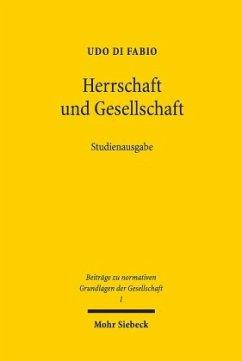 Herrschaft und Gesellschaft - Di Fabio, Udo