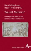 Was ist Medizin? (eBook, PDF)