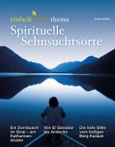 Spirituelle Sehnsuchtsorte