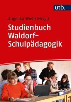 Studienbuch Waldorf-Schulpädagogik