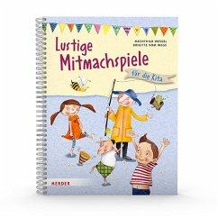 Lustige Mitmachspiele - Wessel, Mechthild;Vom Wege, Brigitte