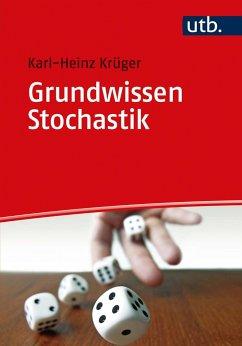 Grundwissen Stochastik - Krüger, Karl-Heinz