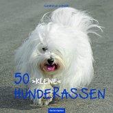 """50 """"kleine"""" Hunderassen"""
